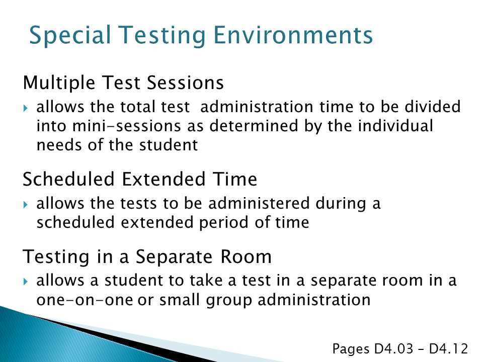 Special Testing Environments