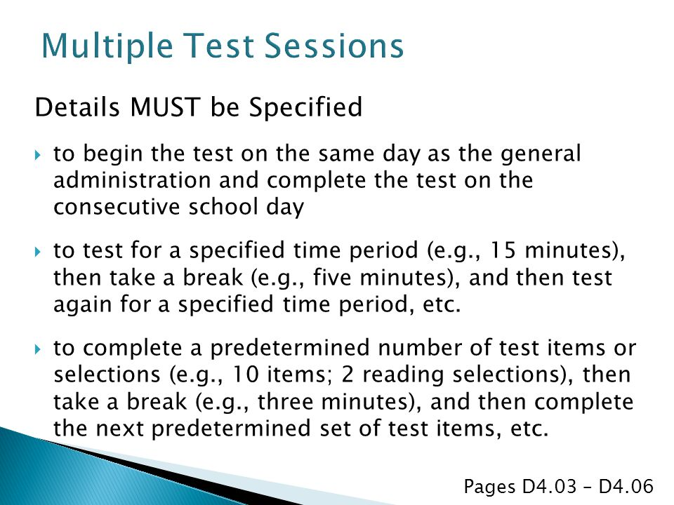 Multiple Test Sessions