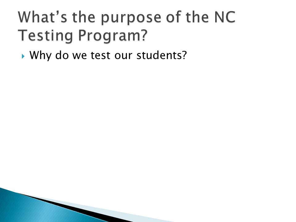 What's the purpose of the NC Testing Program