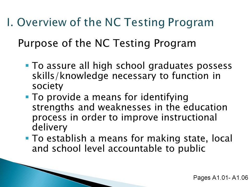 I. Overview of the NC Testing Program