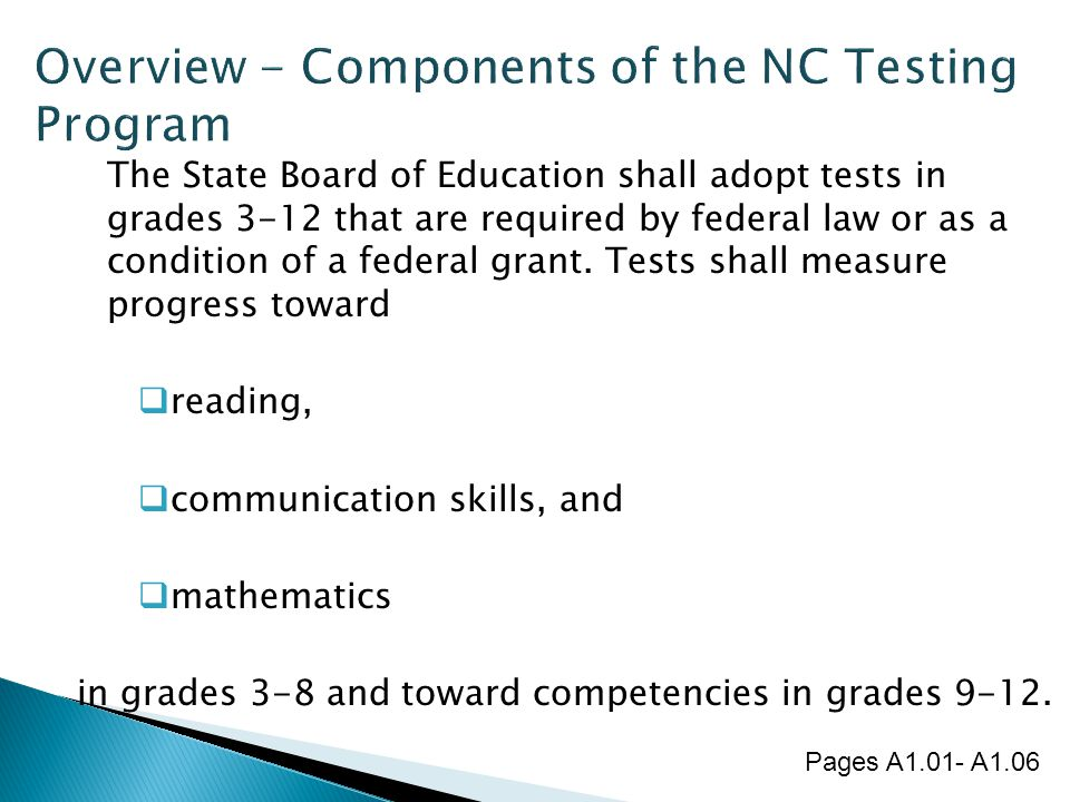 Overview - Components of the NC Testing Program