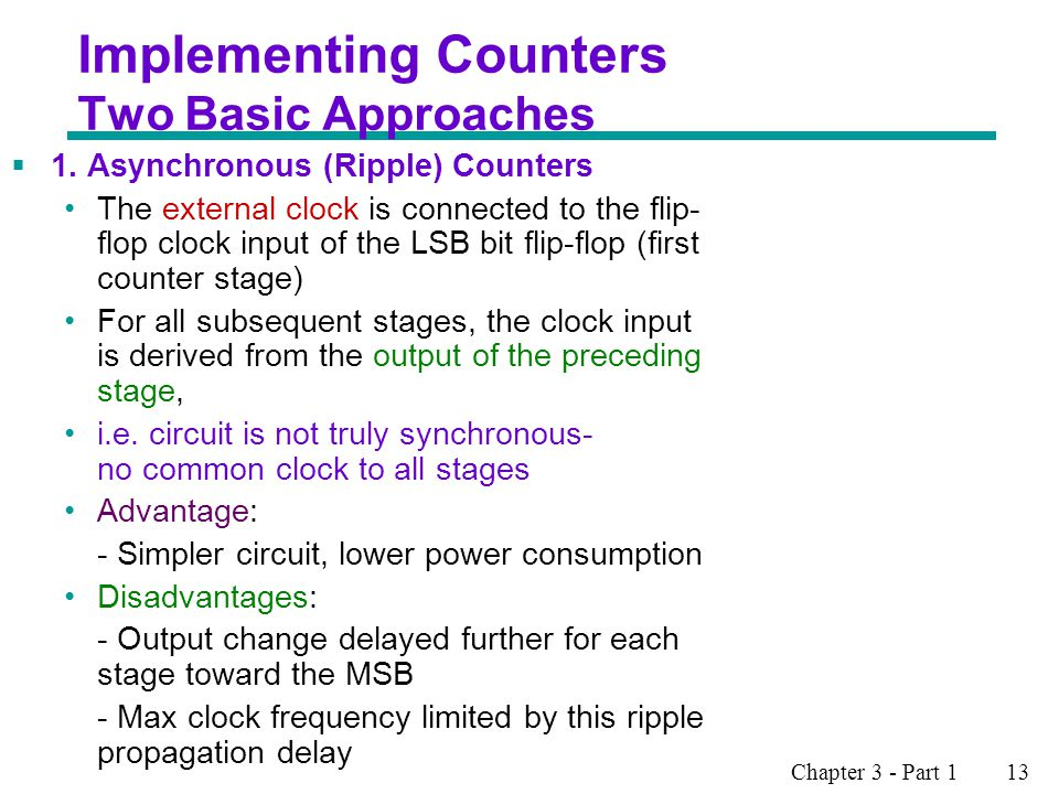 Implementing Counters Two Basic Approaches