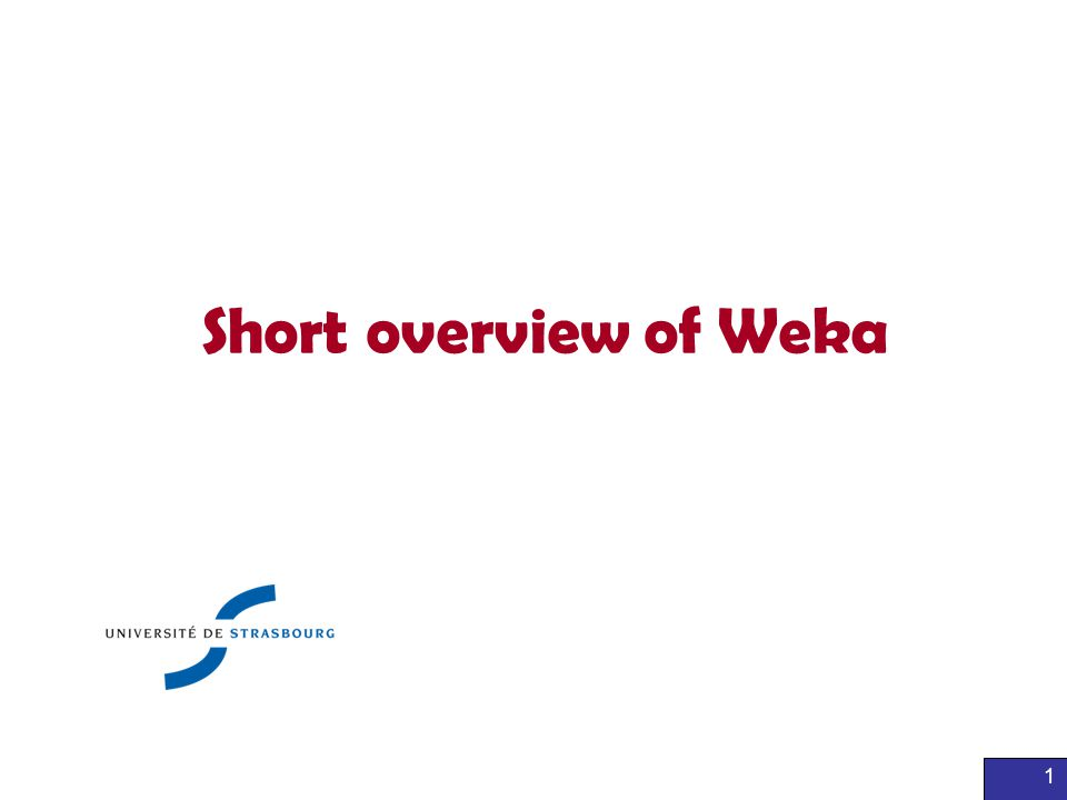 Short overview of Weka