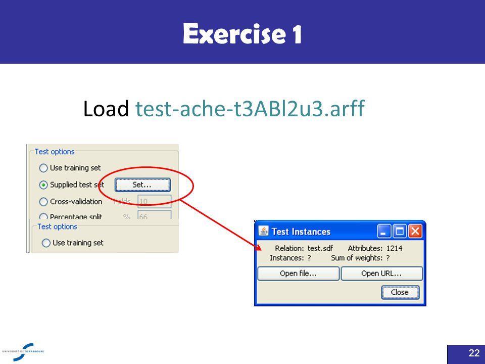 Exercise 1 Load test-ache-t3ABl2u3.arff