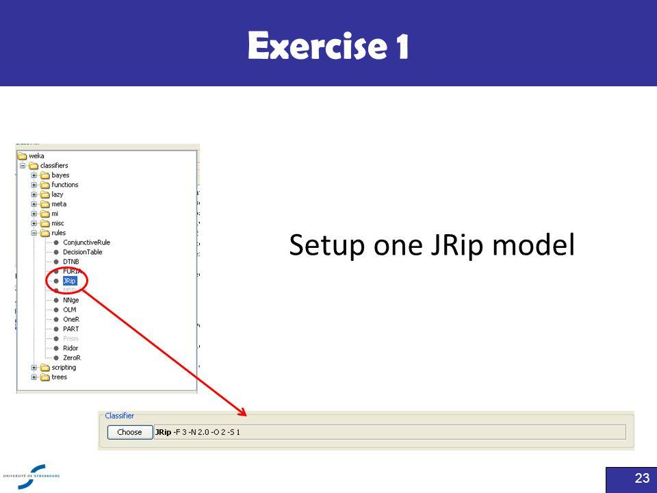 Exercise 1 Setup one JRip model
