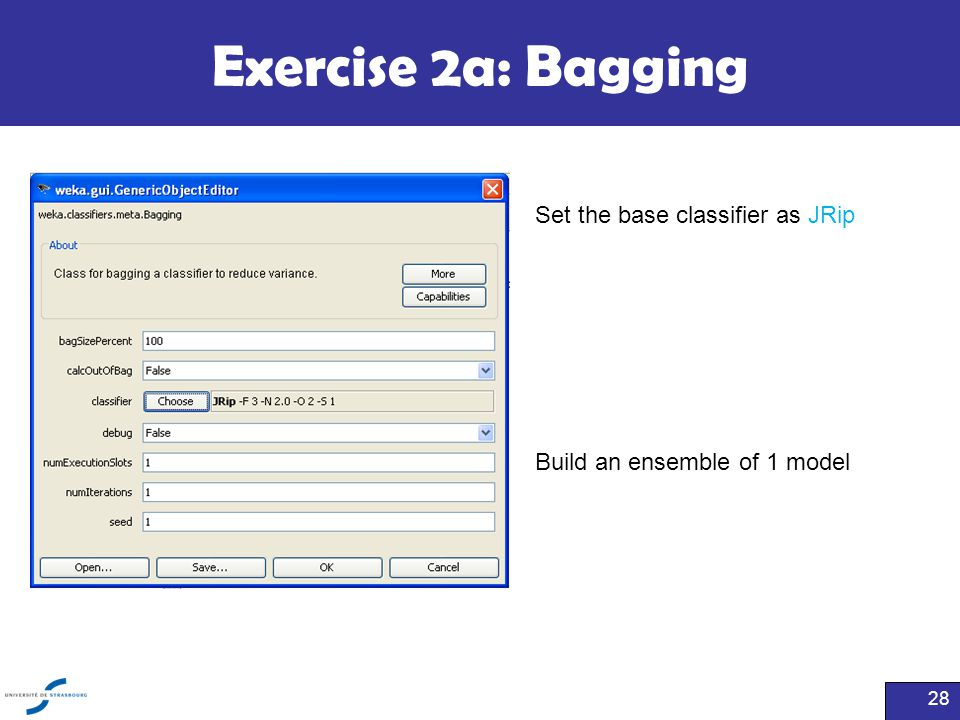 Exercise 2a: Bagging Set the base classifier as JRip