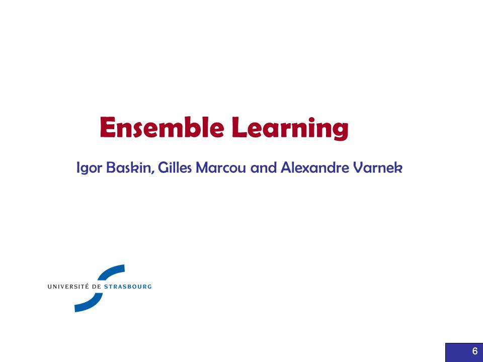 Igor Baskin, Gilles Marcou and Alexandre Varnek