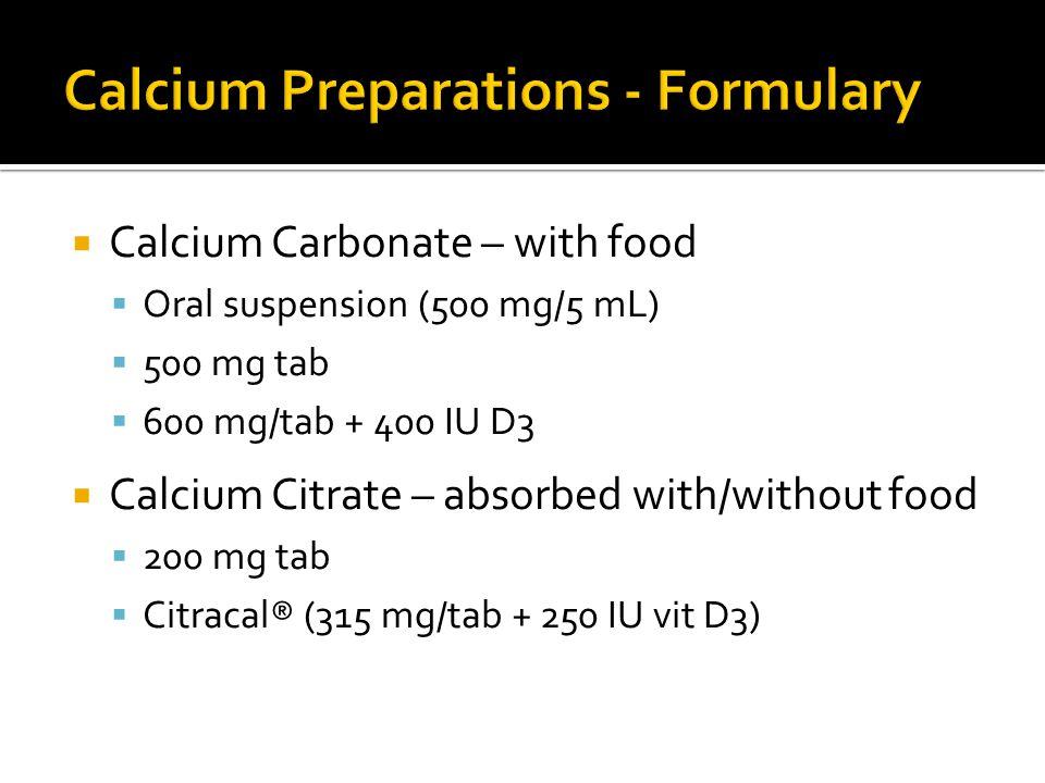 Calcium Preparations - Formulary
