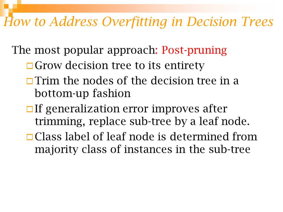 How to Address Overfitting in Decision Trees