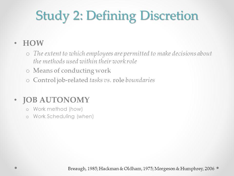 Study 2: Defining Discretion