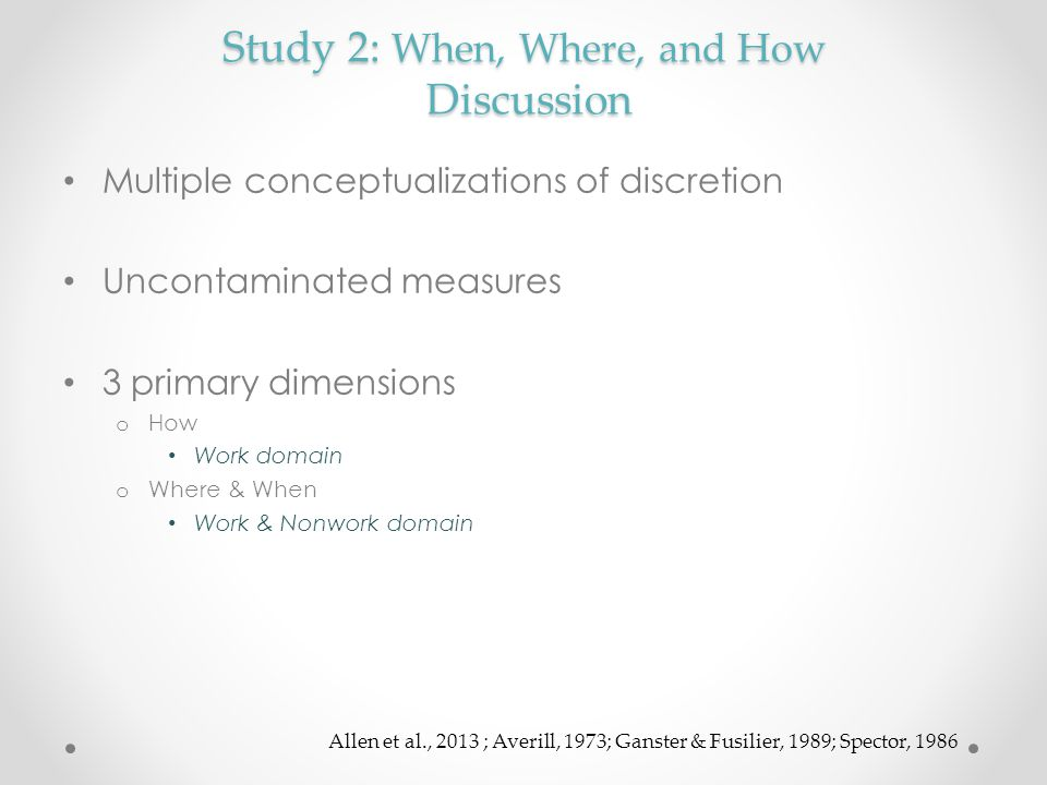Study 2: When, Where, and How Discussion