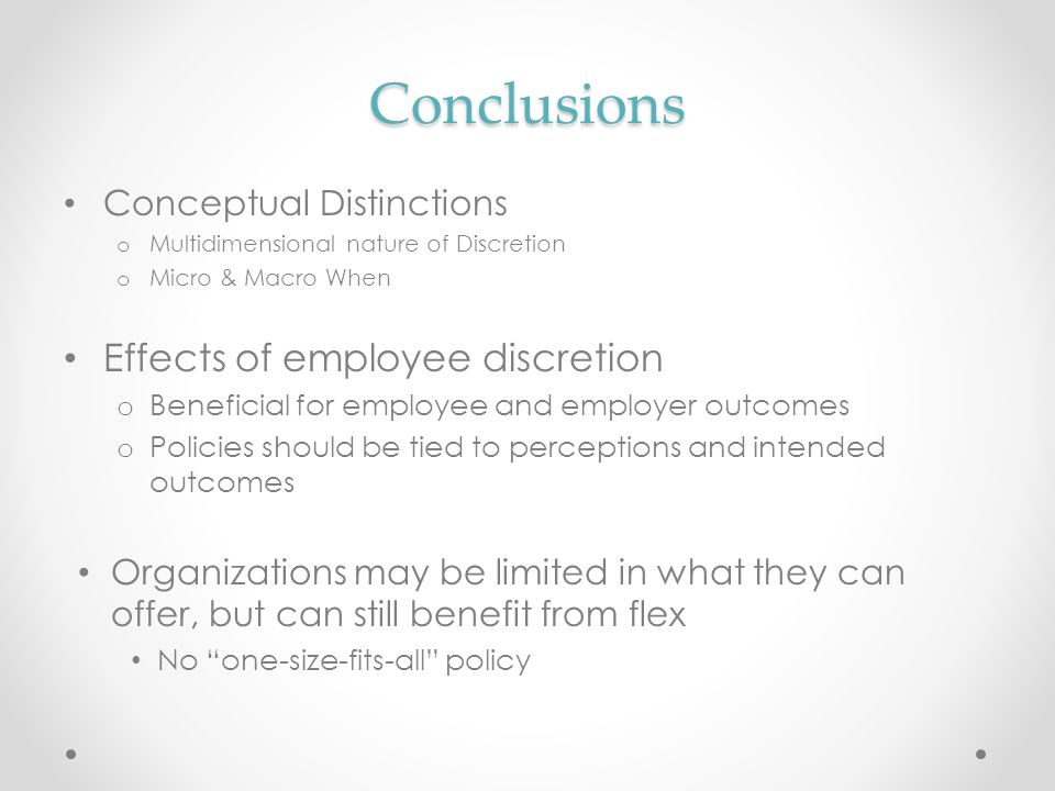Conclusions Effects of employee discretion Conceptual Distinctions