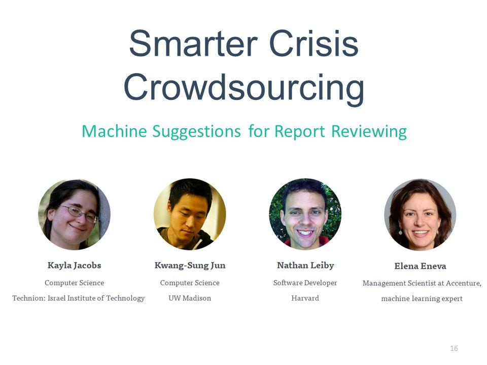 Smarter Crisis Crowdsourcing