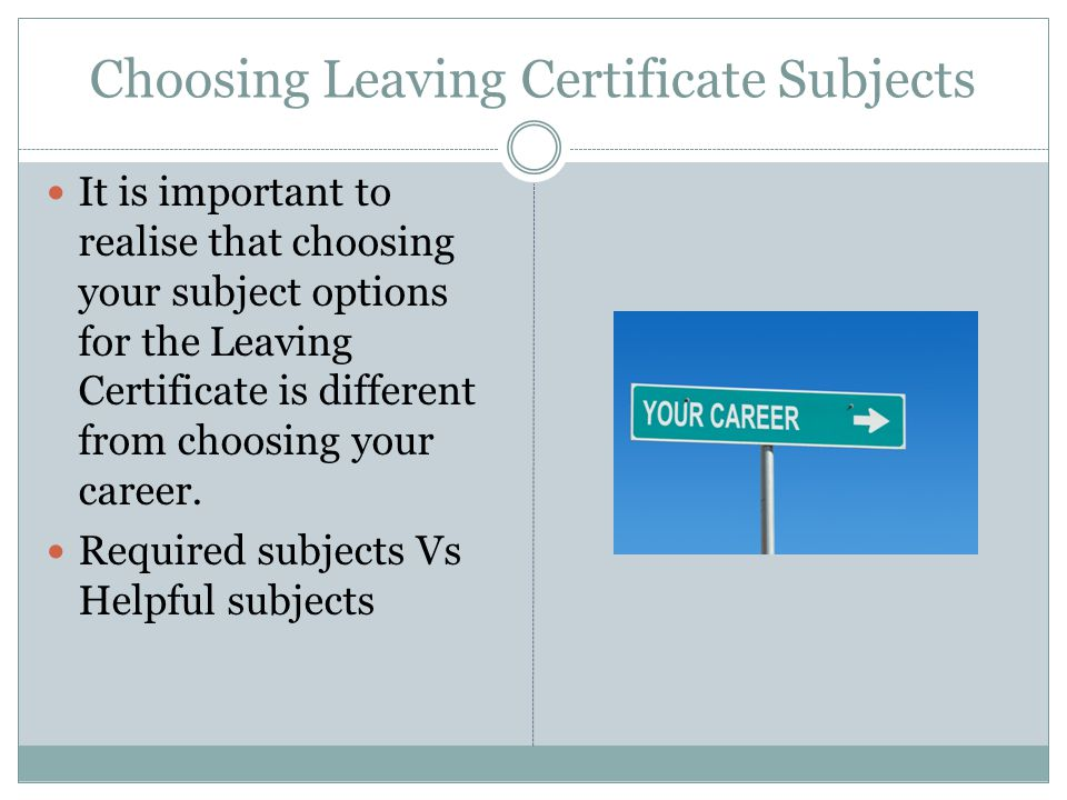 Choosing Leaving Certificate Subjects