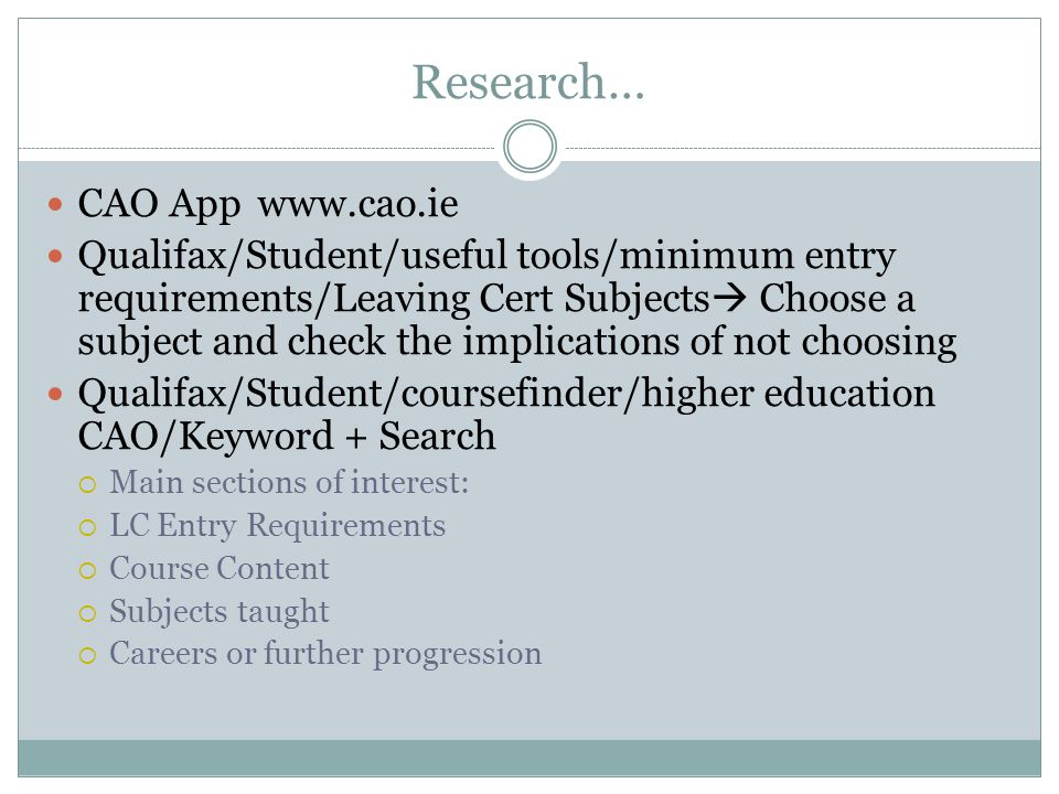 Research… CAO App www.cao.ie