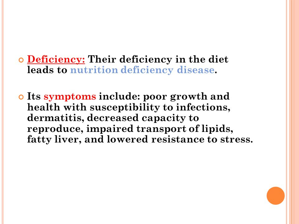 Deficiency: Their deficiency in the diet leads to nutrition deficiency disease.