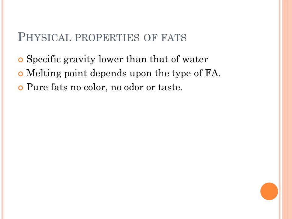 Physical properties of fats