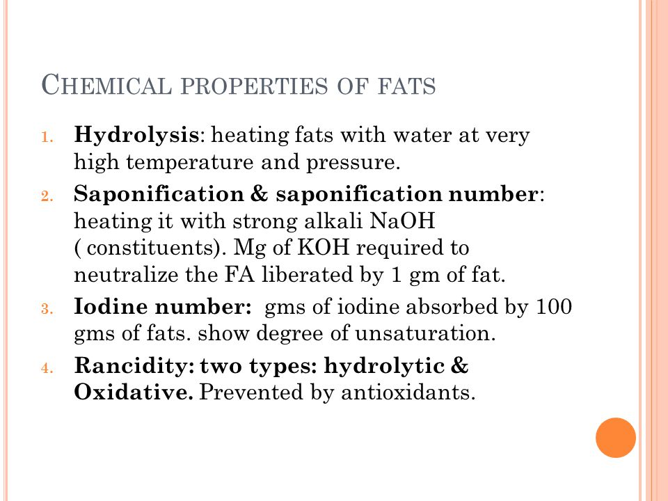 Chemical properties of fats