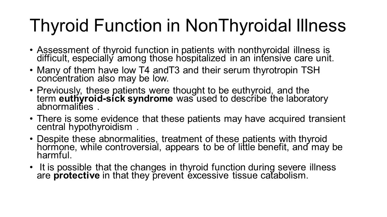 Thyroid Function in NonThyroidal Illness