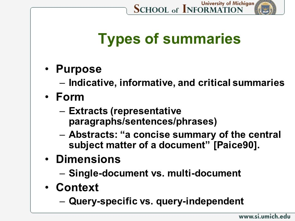 Types of summaries Purpose Form Dimensions Context