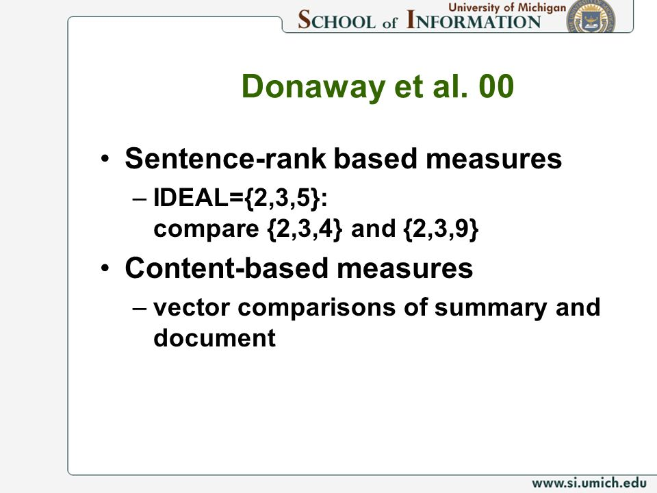 Donaway et al. 00 Sentence-rank based measures Content-based measures