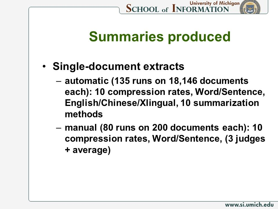Summaries produced Single-document extracts