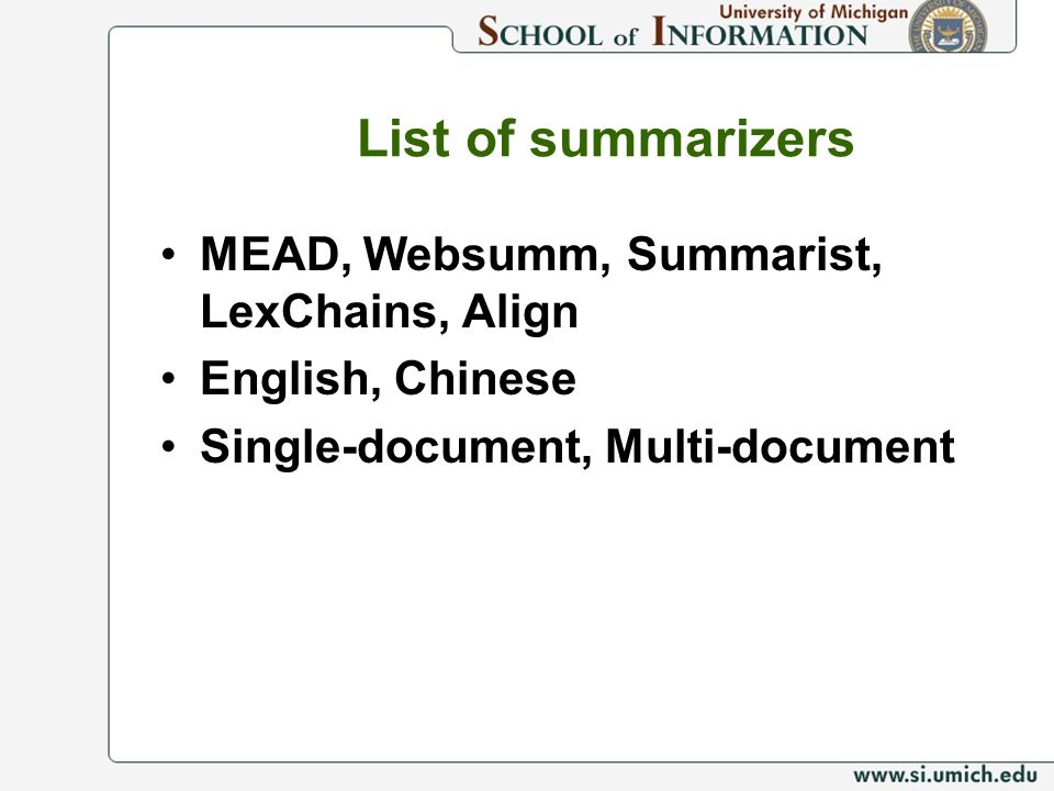 List of summarizers MEAD, Websumm, Summarist, LexChains, Align