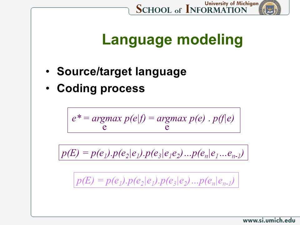 Language modeling Source/target language Coding process