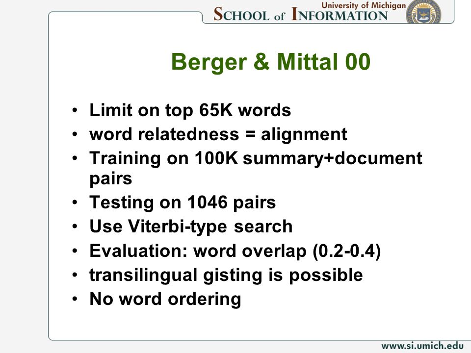 Berger & Mittal 00 Limit on top 65K words word relatedness = alignment