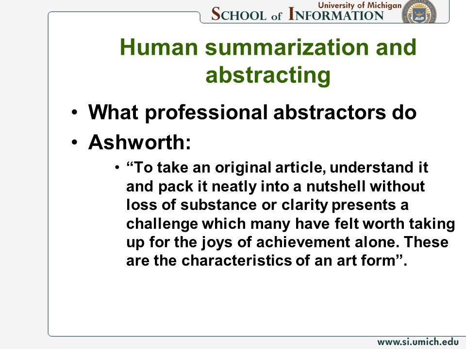 Human summarization and abstracting