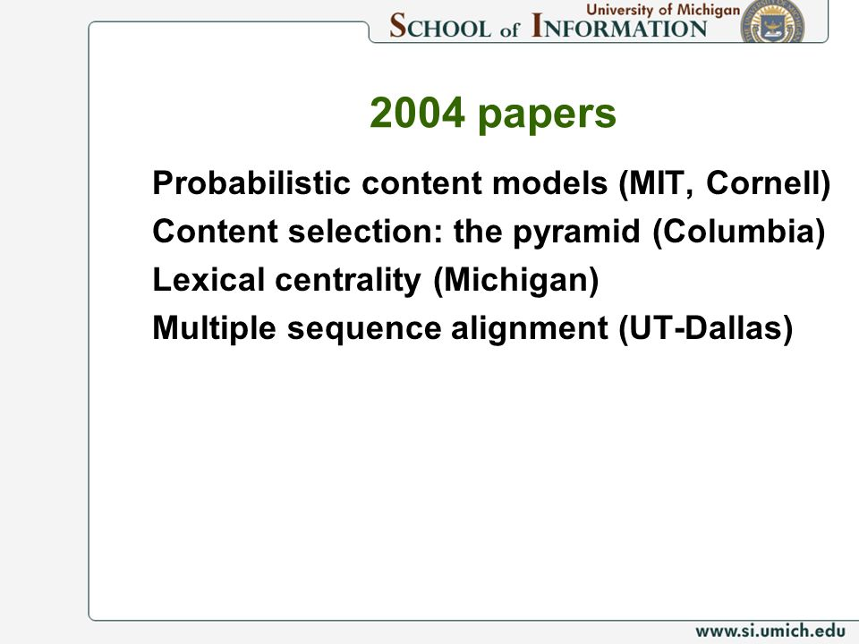 2004 papers Probabilistic content models (MIT, Cornell)