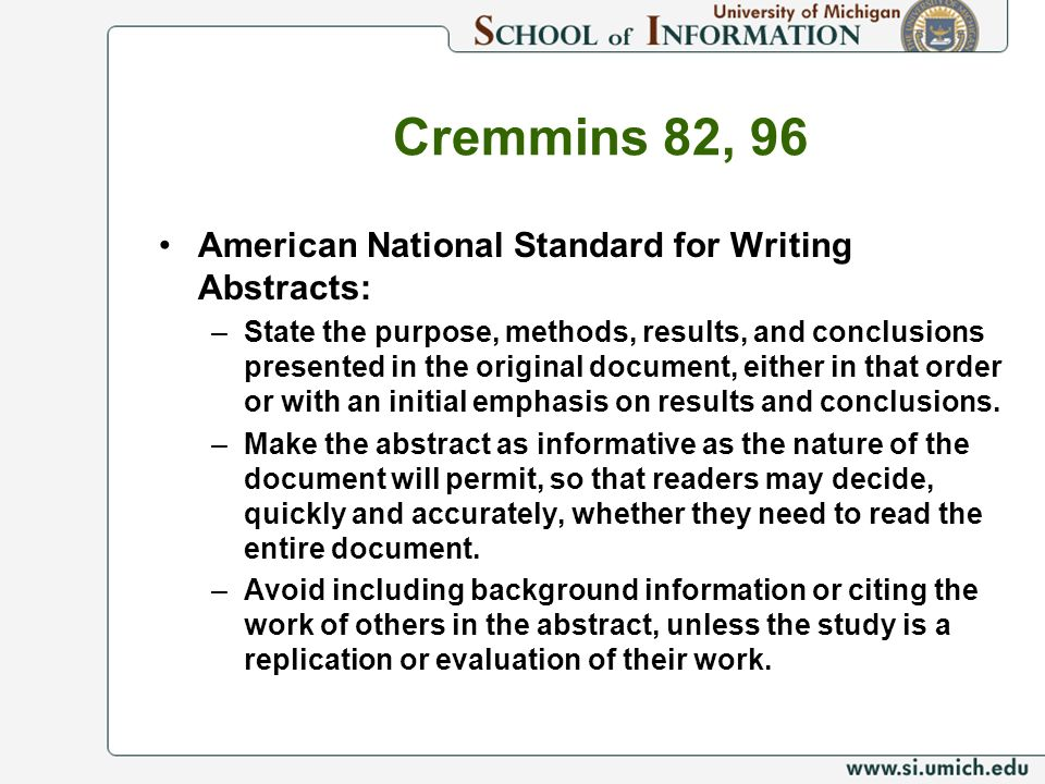 Cremmins 82, 96 American National Standard for Writing Abstracts: