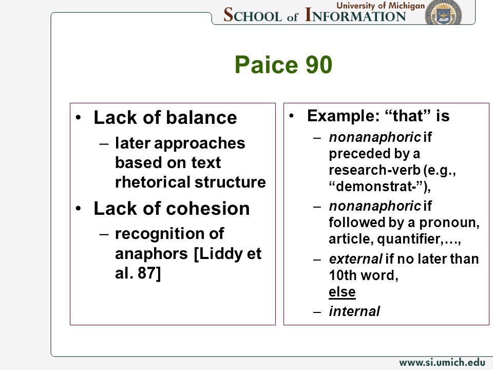 Paice 90 Lack of balance Lack of cohesion Example: that is