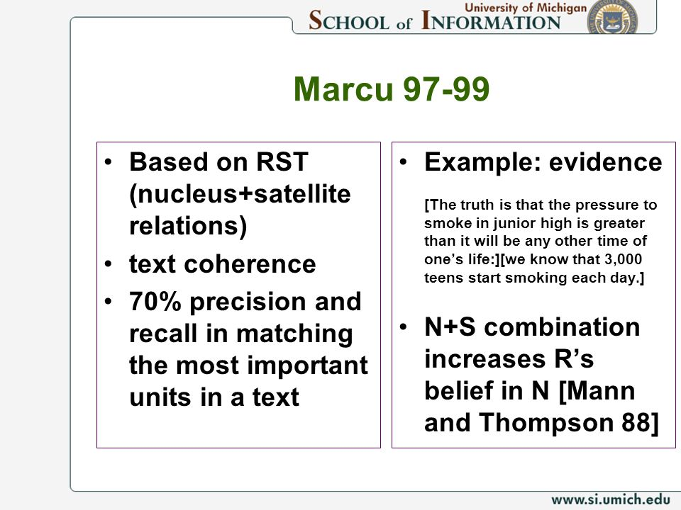 Marcu 97-99 Based on RST (nucleus+satellite relations) text coherence