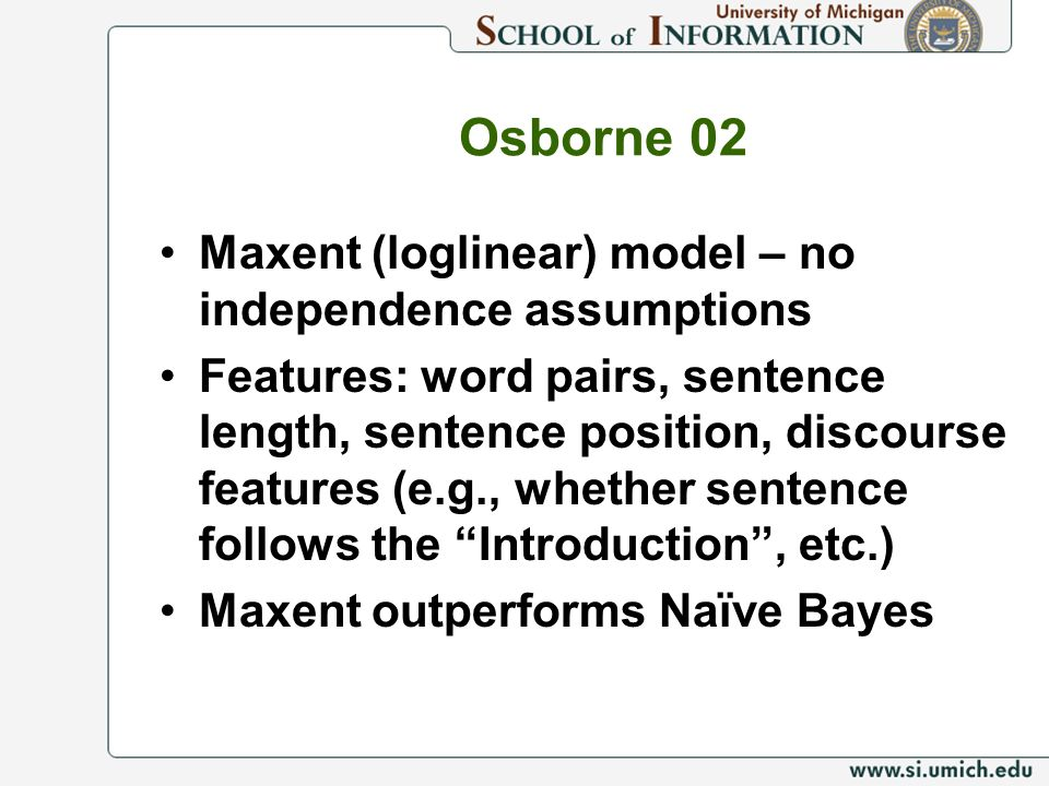 Osborne 02 Maxent (loglinear) model – no independence assumptions