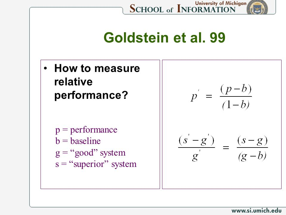 Goldstein et al. 99 How to measure relative performance