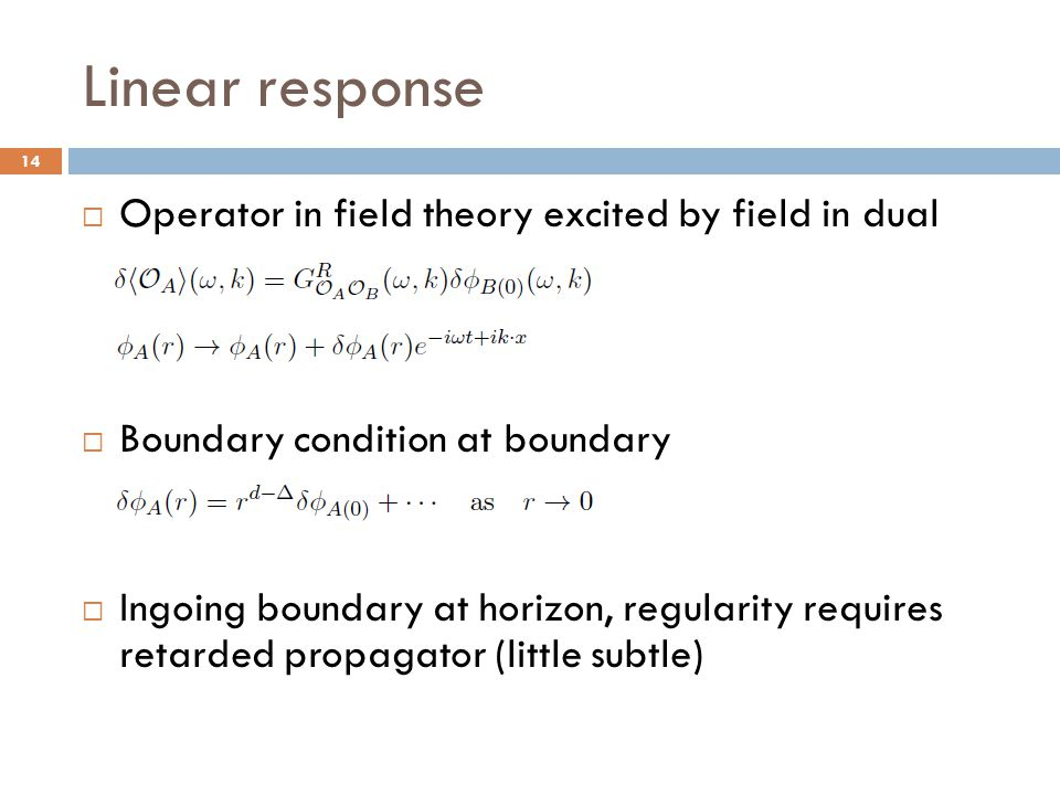 Linear response Operator in field theory excited by field in dual