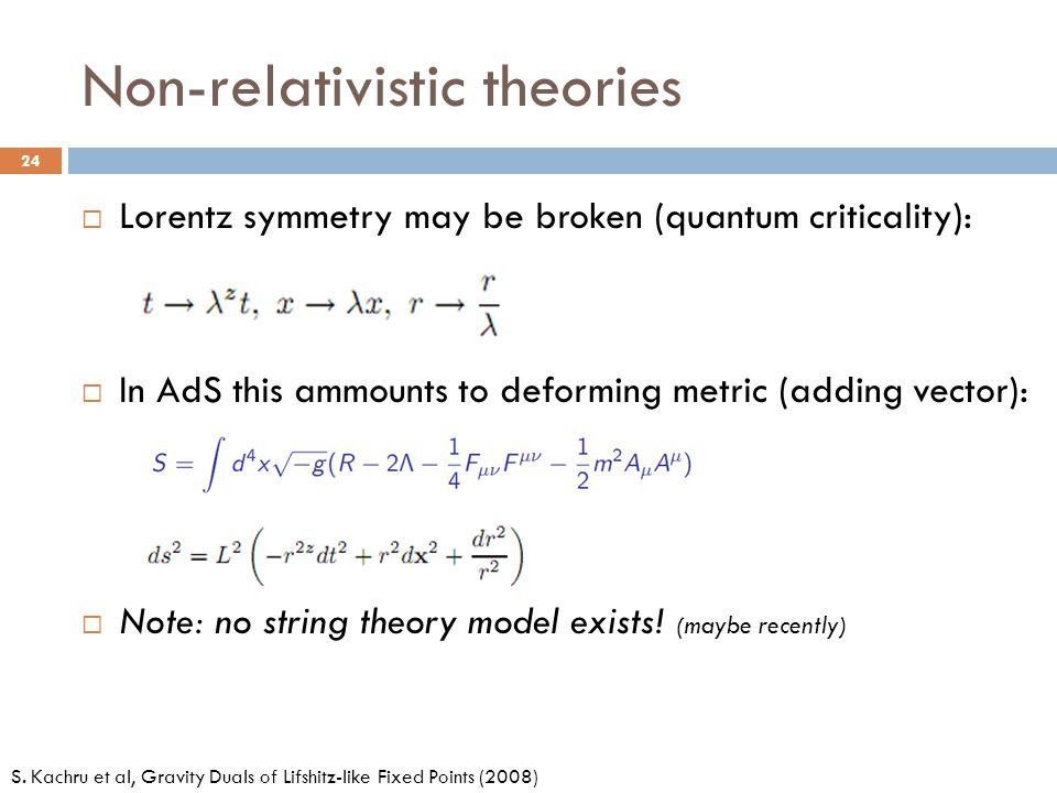 Non-relativistic theories
