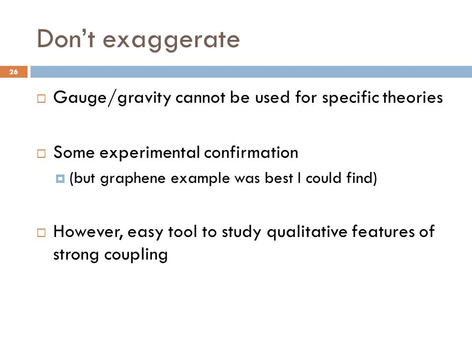 Don't exaggerate Gauge/gravity cannot be used for specific theories