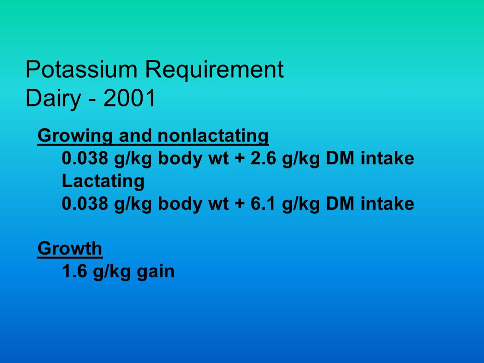Potassium Requirement Dairy - 2001
