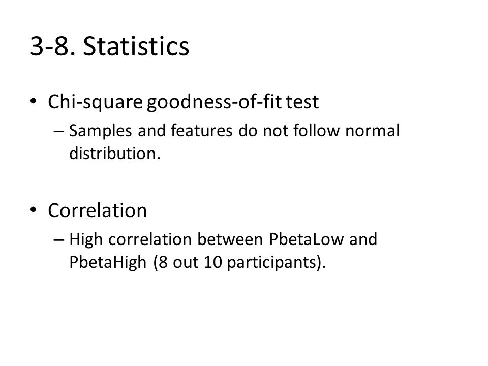 3-8. Statistics Chi-square goodness-of-fit test Correlation