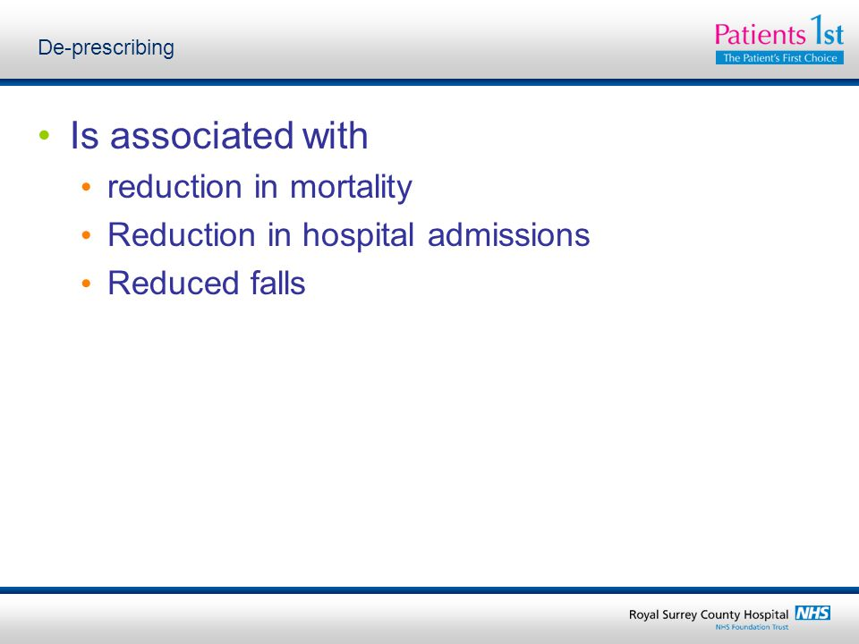 Is associated with reduction in mortality