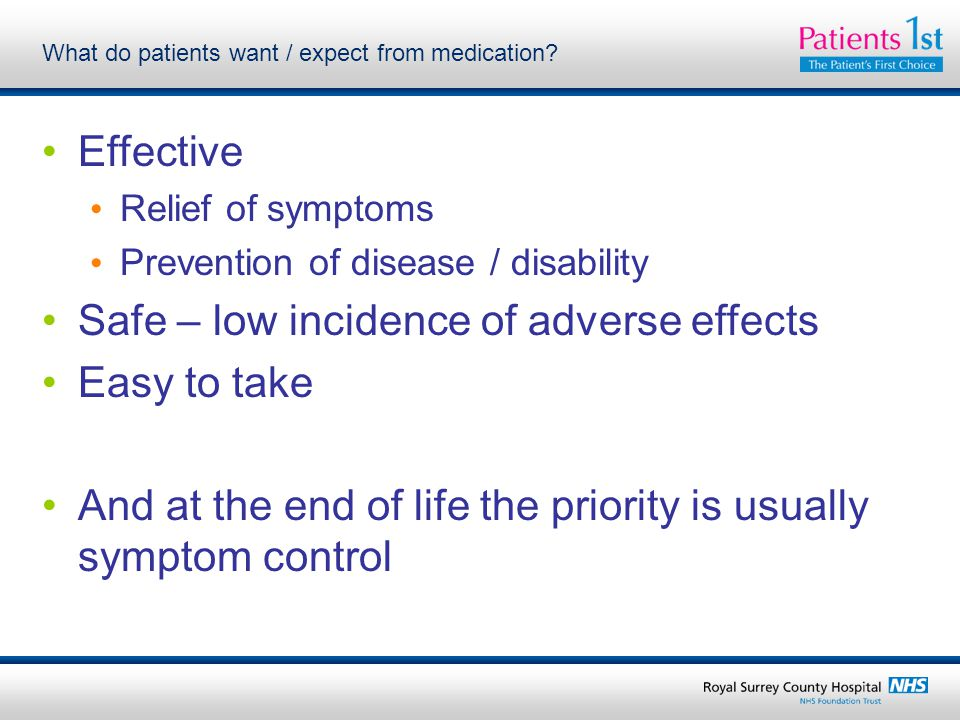 What do patients want / expect from medication