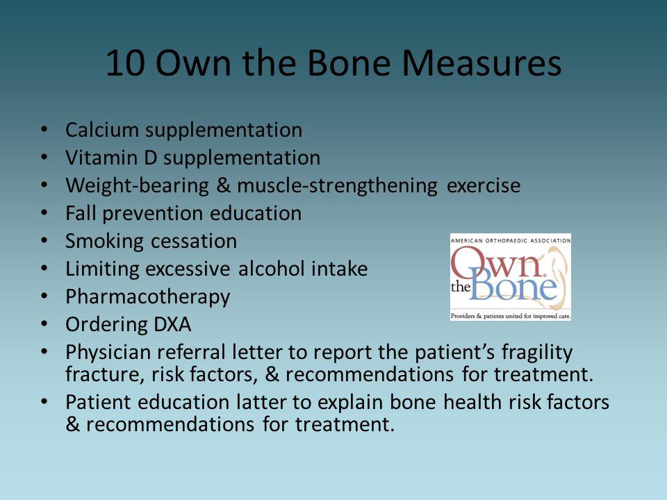 10 Own the Bone Measures Calcium supplementation