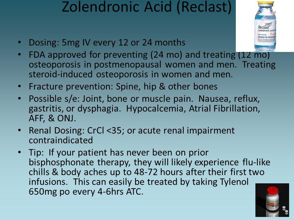 Zolendronic Acid (Reclast)