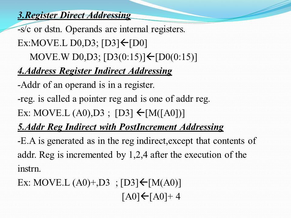 3. Register Direct Addressing -s/c or dstn