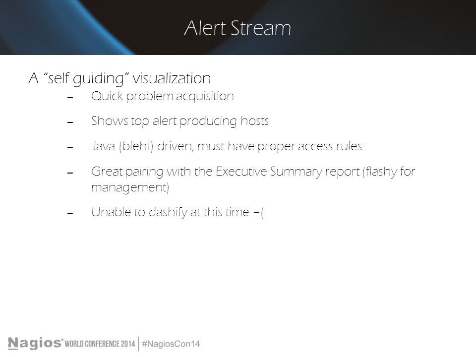 Alert Stream A self guiding visualization Quick problem acquisition