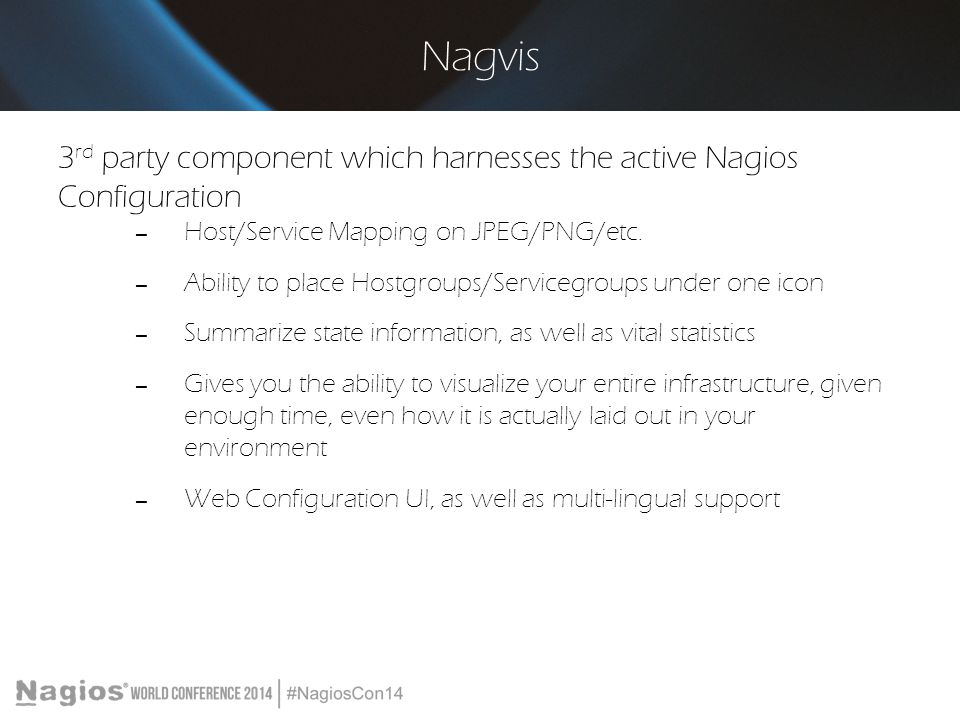 Nagvis 3rd party component which harnesses the active Nagios Configuration. Host/Service Mapping on JPEG/PNG/etc.