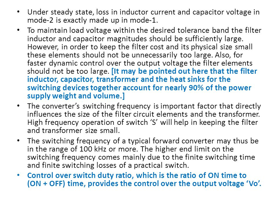 Under steady state, loss in inductor current and capacitor voltage in mode-2 is exactly made up in mode-1.