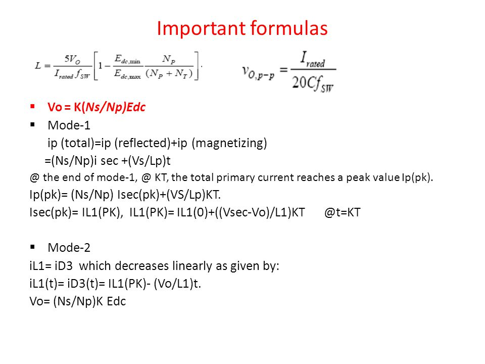 Important formulas Vo = K(Ns/Np)Edc Mode-1